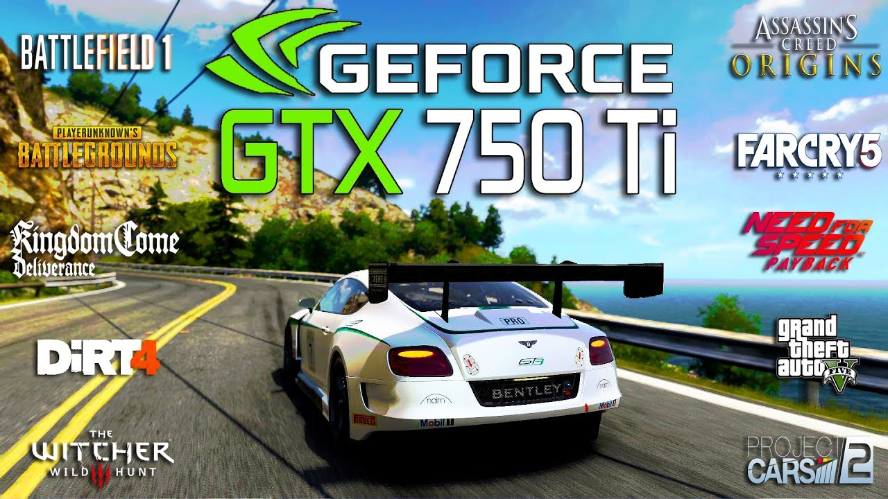 GTX 750 Ti Test in 10 New Games