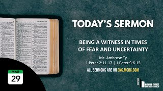 Being A Witness | 1 Peter 2:11-17 | March 29, 2020