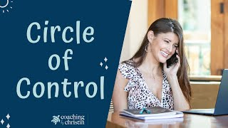 Distinguishing between Circles of Control, Influence and Concern