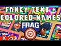 Frag Pro Shooter: Fancy Text + Colored Text Names (Hex Color Codes)