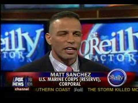 Cpl. Matt Sanchez O'Reilly Factor