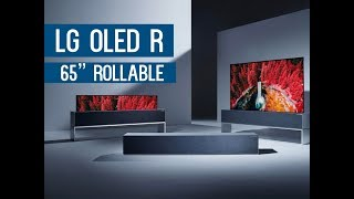 LG OLED R 65 Inch Rollable OLED  | Everything we know so far