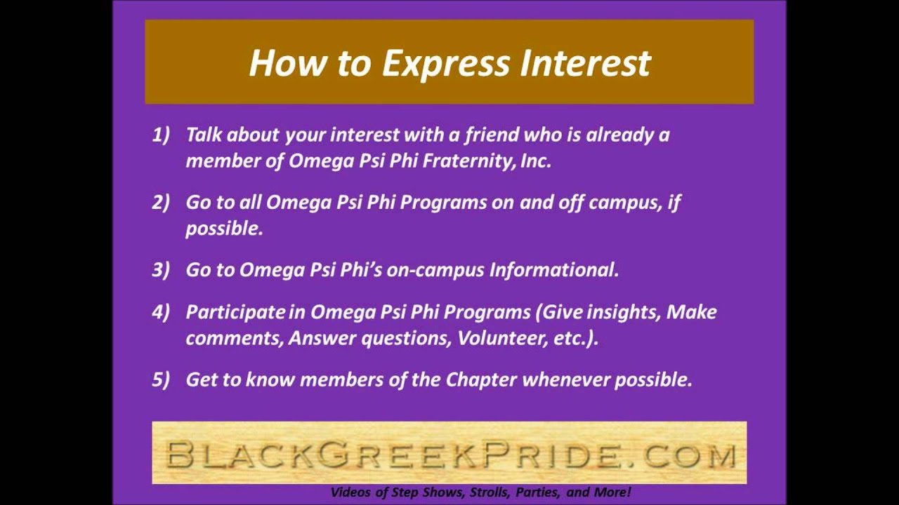 How to Express Interest in Omega Psi Phi