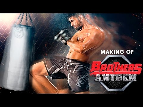 Making of Brothers Anthem – Brothers | Akshay Kumar | Sidharth Malhotra