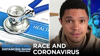 Why Coronavirus Is Hitting the Black Community Hardest | The Daily Social Distancing Show