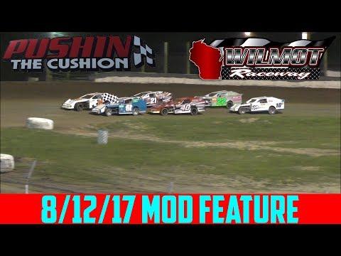 Wilmot Raceway - 8/12/17 - Modifieds - Feature