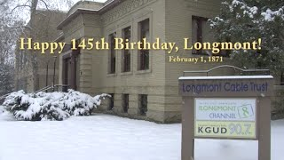 Happy Birthday Longmont!
