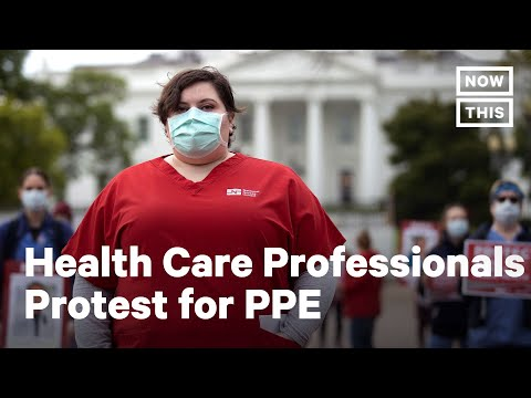 Nurses Protest For PPE Outside The White House | NowThis