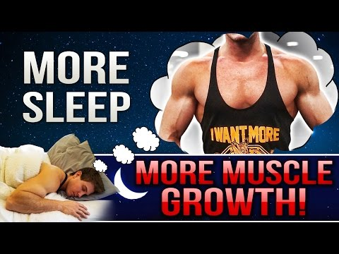 11 Tips To Sleep Better For More Muscle Growth! GET BIGGER WHILE YOU SLEEP!