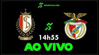 🛑 AO VIVO - Standard Liège x Benfica