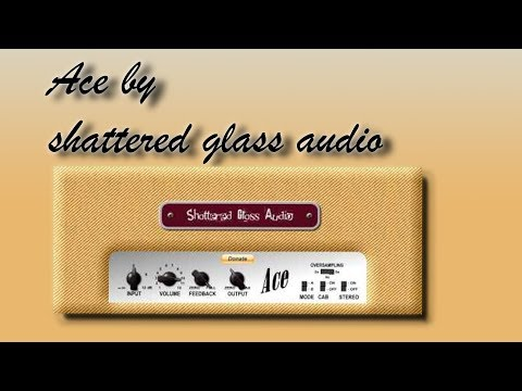Ace by shattered glass audio review and demo