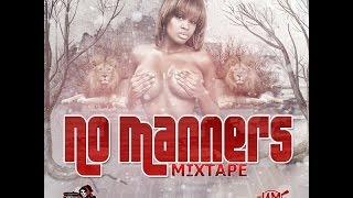 DJ FearLess  - No Manners Mixtape