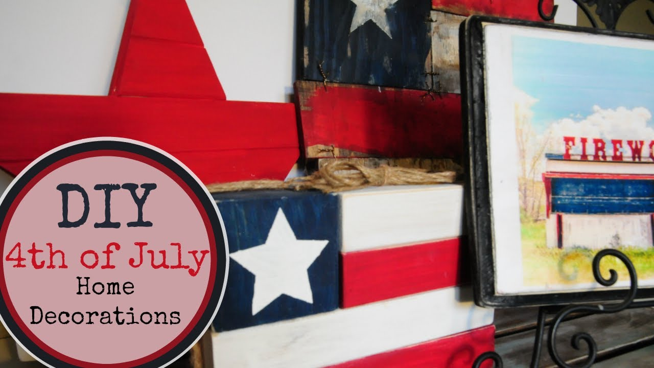 DIY 4th Of July Decor Homemade Decorations