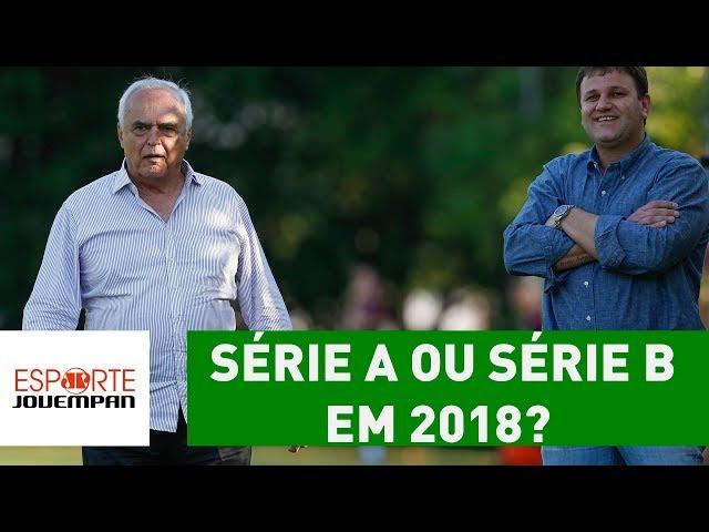 São Paulo não sabe se planeja Série A ou Série B em 2018!