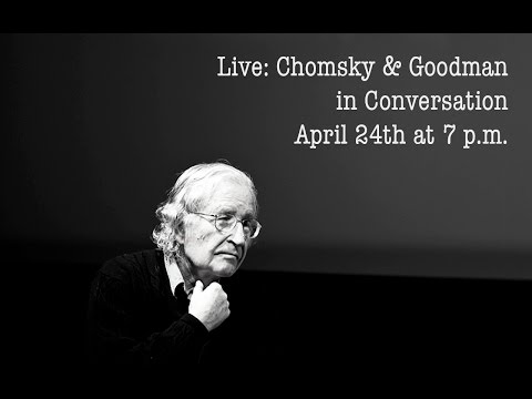 LIVE: Noam Chomsky and Amy Goodman Discuss Inequality