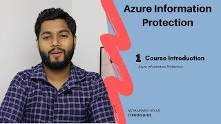 Azure information protection | Course Introduction | Video 1 | Step by Step