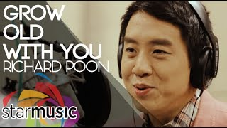 Richard Poon Grow Old With You In Studio.mp3