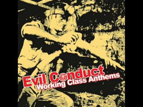 Evil Conduct - Working Class Anthems (Full Album)