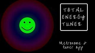 Total Energy Tuner | Metronome/Tuner App