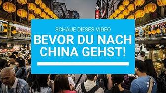 Was Du vor deiner CHINA Reise wissen solltest | China Kennenlernen