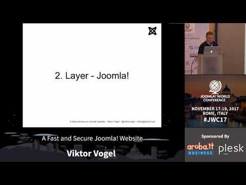 A Fast and Secure Joomla! Website - Viktor Vogel