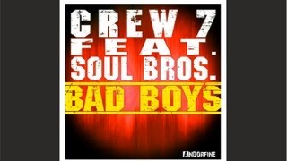 Crew 7 - Bad Boys (Crew 7 Edit)