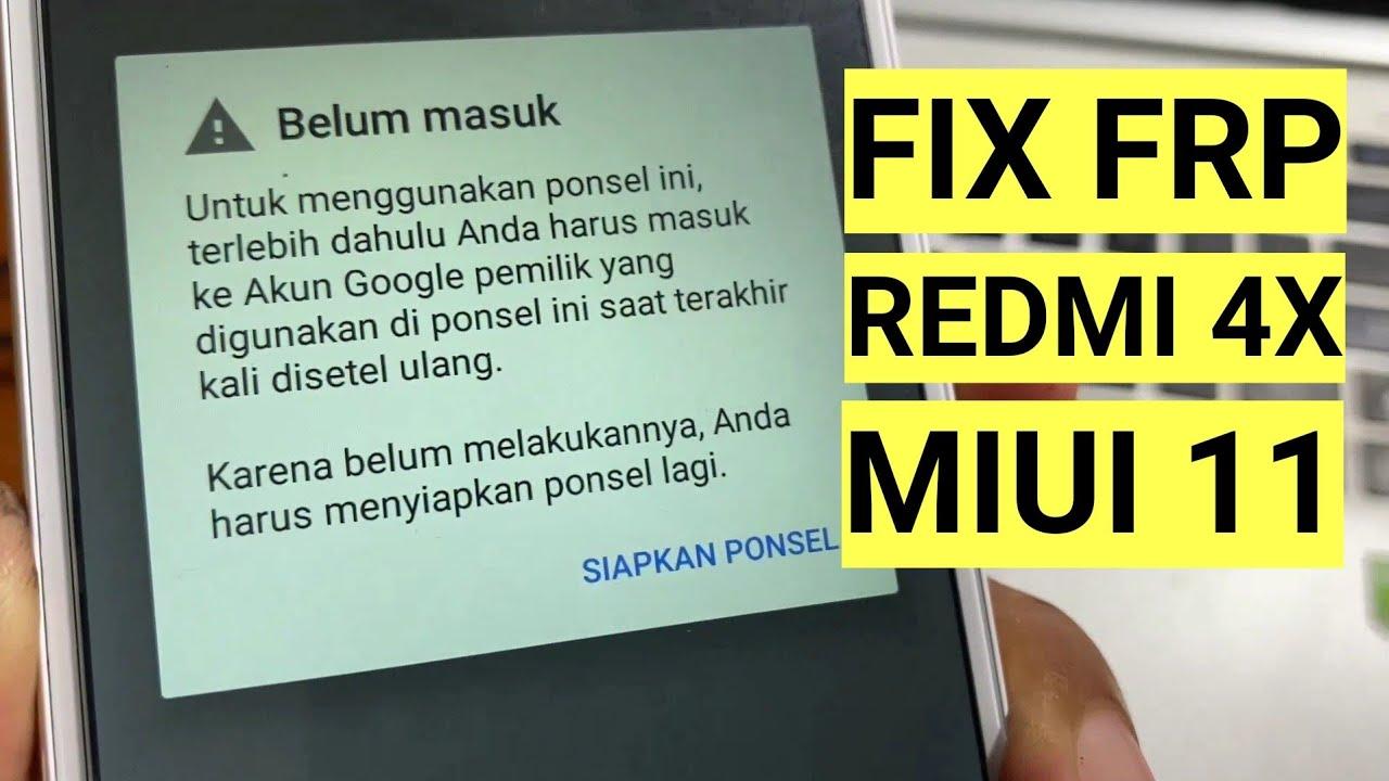 Cara Bypass Frp Redmi 4x Miui 11 Lupa account google. Fix Belum masuk Verifikasi akun anda