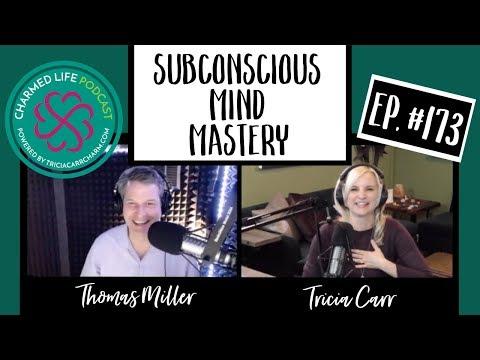 173: Subconscious Mind Mastery + Fun Astrology | Podcaster, Thomas Miller