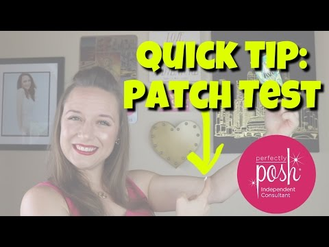 New Products? Do A Patch Test!