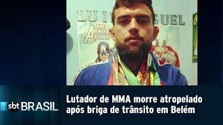 Lutador de MMA morre atropelado após briga de trânsito em Belém | SBT Brasil (22/04/19)