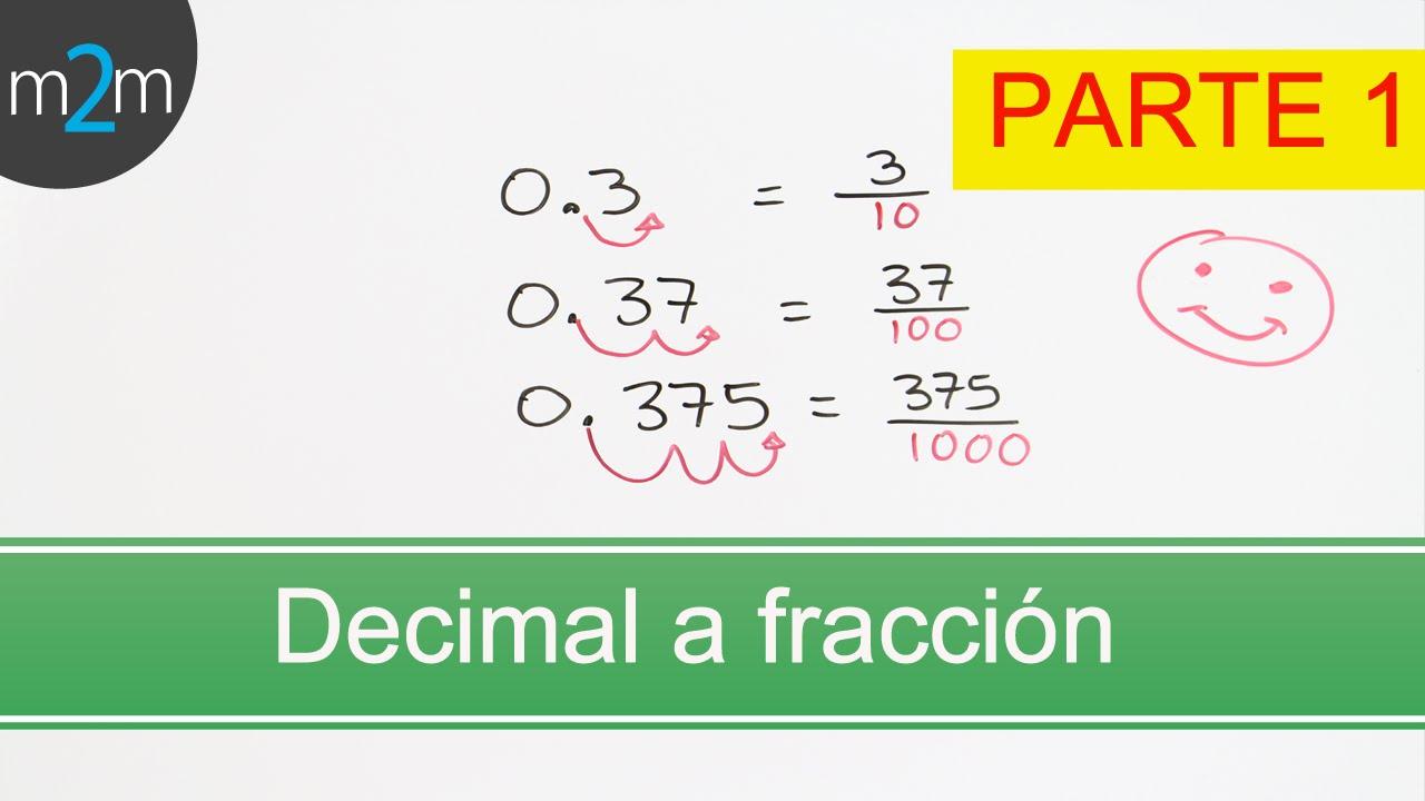 P1.Conversión de una fracción a decimal y viceversa. Converting ...