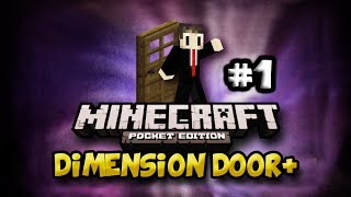 Dimension Door+ | EP:1 BEST INTRO EVER | Minecraft Pocket Edition