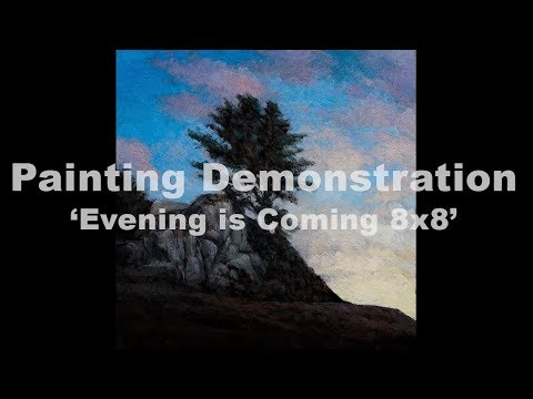 Evening is coming 8×8 Tonalist Landscape Oil Painting Demonstration