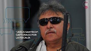 Ex jefe guerrillero Jesús Santrich, capturado con fines de extradición a EE.UU.  | El Espectador