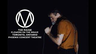 The Maine - Flowers on the Grave [Phoenix Concert Theatre, Toronto, Ontario]