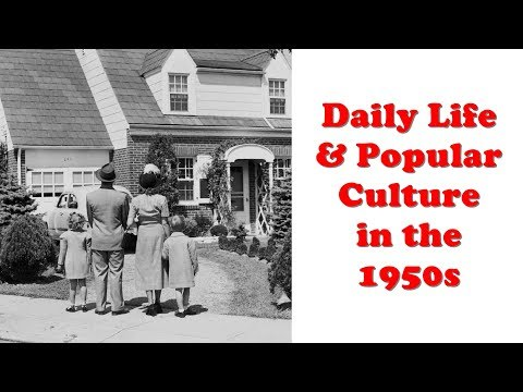 History Brief: Daily Life and Popular Culture in the 1950s