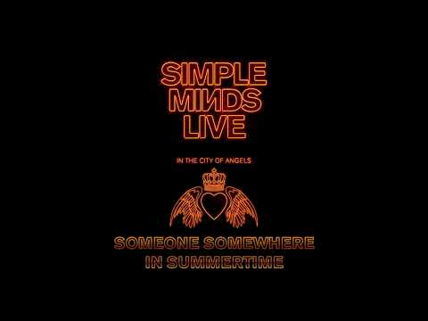 Simple Minds - Someone Somewhere in Summertime (Live in the City of Angels) mp3