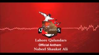 Lahore Qalanders Official audio song by Nabeel Shaukat Ali