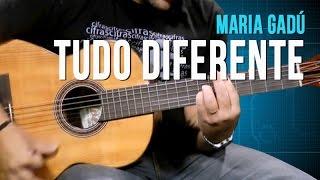 Maria Gadú - Tudo Diferente - Aula de Violão - TV Cifras
