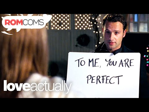 To Me You Are Perfect - Love Actually | Love, The Home Of Romance