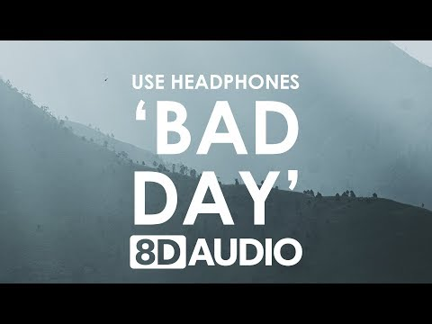 Daniel Powter - Bad Day 8D  🎧