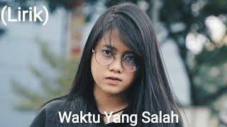 Download Waktu yang salah (lirik) - Fiersa Besari (cover) by Hanin Dhiya