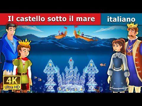 il-castello-sotto-il-mare-|-the-castle-under-the-sea-story-|-storie-per-bambini-|-fiabe-italiane