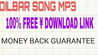 DILBAR SONG MP3 FREE 100% DOWNLOAD || NEHA KAKKAR || ANSTOON