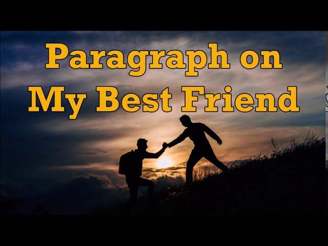 Friend best for paragraphs your 73 Best