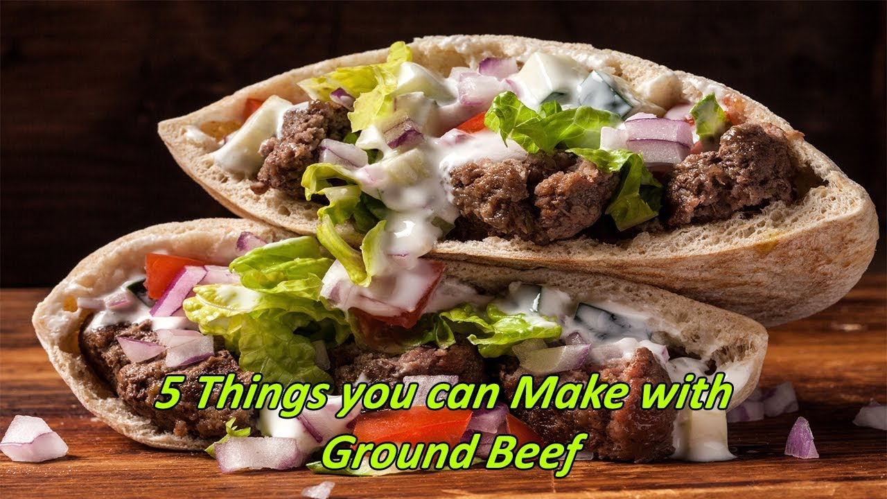 5 Healthy Ground Beef Recipes For Dinner Things You Can Make With Ground Beef Youtube