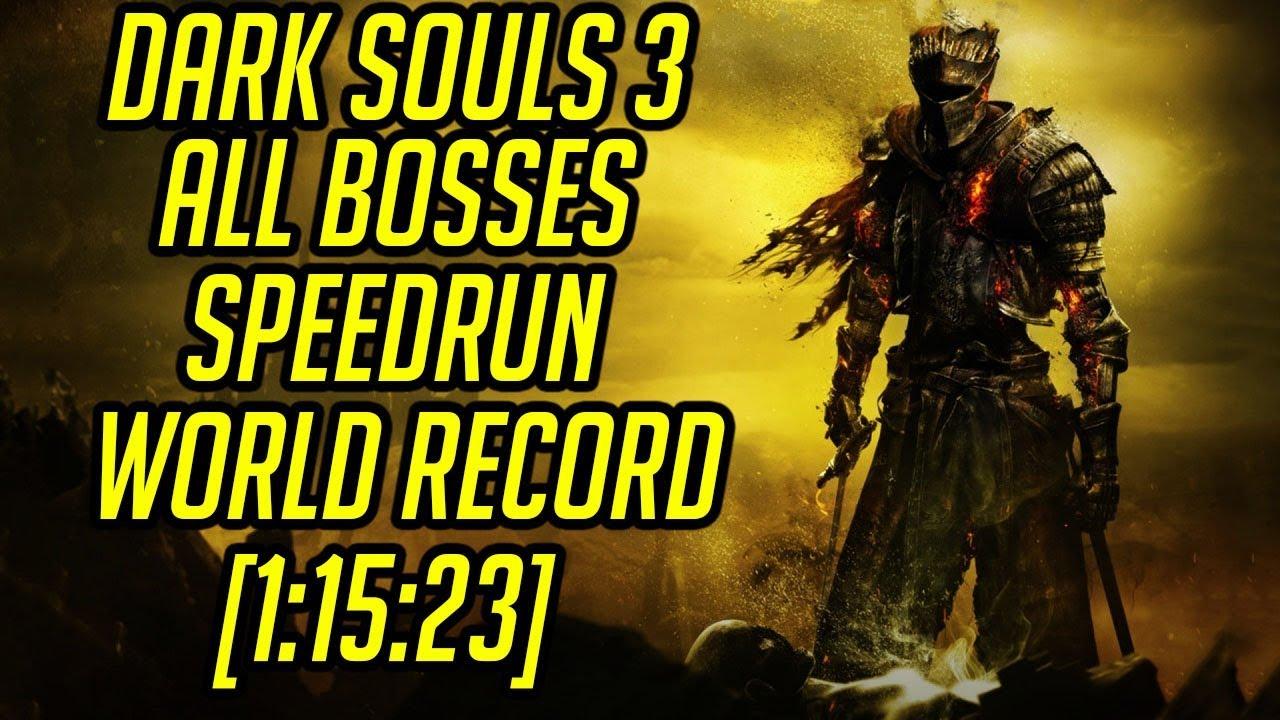 DS3 All Bosses Speedrun World Record [1:15:23]
