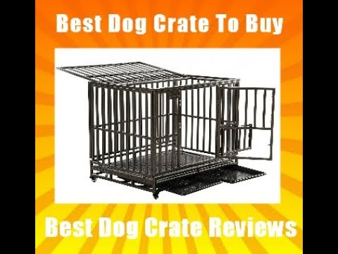 Best Dog Crate To Buy - ( SMONTER Heavy Duty Strong Metal Dog Cage Review }
