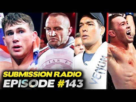 Submission Radio #143 Tim Kennedy, Andre Fili, Dillon Danis, Sean Sheehan