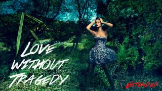 Love without Tragedy [Extended #1] - Rihanna (Audio)